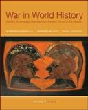 War in World History : Society, Technology, and War from Ancient Times to the Present, Morillo, Stephen and Black, Jeremy, 0070525846