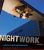 Nightwork : A History of Hacks and Pranks at MIT, Peterson, T. F., 0262515849