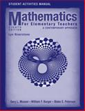 Mathematics for Elementary Teachers : A Contemporary Approach, Musser, Gary L. and Burger, William F., 0470105844