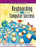 Keyboarding for Computer Success, Robinson, Jerry W. and Beaumont, Lee R., 0538685840