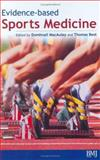 Evidence-based Sports Medicine, MacAuley, Domhnall and Best, Thomas, 0727915843