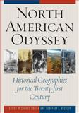 North American Odyssey : Historical Geographies for the Twenty-First Century, , 1442215844