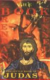 The Little Book of Judas, Brendan Kennelly, 1852245840