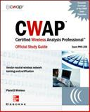 CWAP Certified Wireless Analysis Professional Official Study Guide (Exam PW0-205), Planet3 Wireless Staff, 0072255854