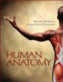 Human Anatomy, McKinley, Michael P. and O'Loughlin, Valerie Dean, 0072495855