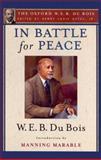 In Battle for Peace, W. E. B. Du Bois, 0195325850