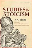 Studies in Stoicism, Brunt, P. A., 0199695857