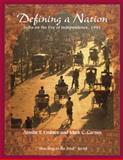 Defining a Nation : India on the Eve of Independence 1945, Carnes, Mark C. and Embree, Ainslie, 0321355857