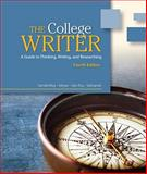 College Writer : A Guide to Thinking, Writing, and Researching, VanderMey, Randall and Meyer, Verne, 0495915858