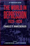 The World in Depression, 1929-1939 40th Edition