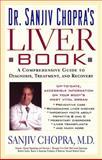 The Liver Book, Sanjiv Chopra, 0743405854
