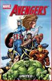 Marvel Universe Avengers - United, Paul Tobin, Fred Van Lente, Eugene Son, Joe Caramagna, 0785155856