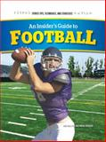 An Insider's Guide to Football, Don Van Pelt and Brian Wingate, 147778585X