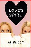 Love's Spell, Q. Kelly, 1480275859