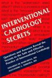 Interventional Cardiology Secrets, De Marchena, Eduardo and Ferreira, Alex Cesar, 1560535857