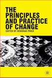 The Principles and Practice of Change, Price, Deborah, 0230575854