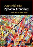 Asset Pricing for Dynamic Economies, Altug, Sumru and Labadie, Pamela, 0521875854