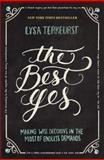 The Best Yes, Lysa TerKeurst, 1400205859