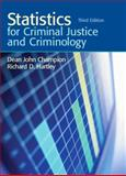 Statistics for Criminal Justice and Criminology, Champion, Dean J. and Hartley, Richard D., 0136135854