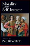 Morality and Self-Interest, Bloomfield, Paul, 019530585X