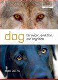 Dog Behaviour, Evolution, and Cognition, Miklosi, Adam, 0199295859