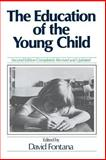 The Education of the Young Child, , 0631135855