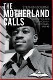The Motherland Calls, Stephen Bourne, 0752465856