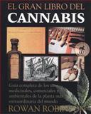 El Gran Libro del Cannabis, Rowan Robinson, 089281585X