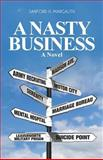 A Nasty Business, Sanford Margalith, 1463665857