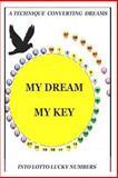 My Dream My Key, Coty Mampeule, 147837585X