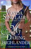 My Daring Highlander, Vonda Sinclair, 1492995851