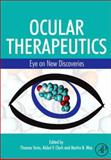 Ocular Therapeutics : Eye on New Discoveries, , 0123705851