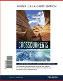 Crosscurrents : Readings in the Disciplines, Books a la Carte Edition, Link, Eric C. and Frye, Steven P., 0321945859