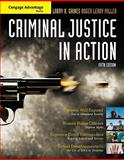 Criminal Justice in Action : The Core, Gaines, Larry K. and Miller, Roger LeRoy, 0495505854