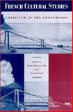French Cultural Studies : Criticism at the Crossroads, , 0791445852