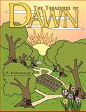 The Treasures of Dawn, D. Harshbarger, 1463415850