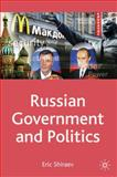Russian Government and Politics : Government, Politics and People, Shiraev, Eric, 0230235859