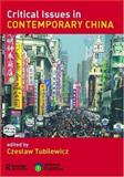 Criticial Issues in Contemporary China, , 0415395852
