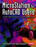 MicroStation for AutoCAD Users, Conforti, Frank and Grabowski, Ralph, 0934605858