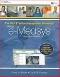 The Total Practice Management : Using E-Medsys Practice Manager - Using E-Medsys, Lindh, Wilburta Q. and Pooler, Marilyn, 1439055858