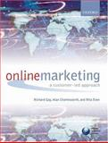 Online Marketing : A Customer-Led Approach, Gay, Richard and Esen, Rita, 0199265852