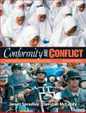 Conformity and Conflict : Readings in Cultural Anthropology, Spradley Late, James W. and McCurdy, David W., 0205645852