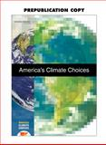 America's Climate Choices, Committee on America's Climate Choices and National Research Council, 0309145856