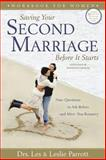 Saving Your Second Marriage Before It Starts Workbook for Women, Les Parrott and Leslie Parrott, 0310275857