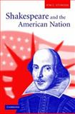 Shakespeare and the American Nation, Sturgess, Kim C., 0521835852