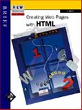 New Perspectives on Creating Web Pages with HTML : Brief, Carey, Patrick, 0760045852