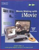 Start Here : Movie-Making with IMovie 2, Muir, Eden and O'Neill, Rory, 0766845850