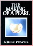 The Making of a Pearl 9780970545855