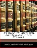Des Knaben Wunderhorn, Clemens Brentano and Ludwig Achim Arnim, 1145155855