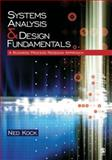 Systems Analysis and Design Fundamentals : A Business Process Redesign Approach, Kock, Ned Florencio, 1412905850